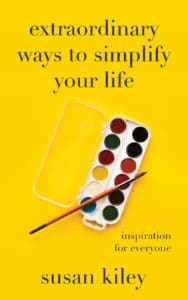 Extraordinary Ways to Simplify Life Book by Susan Kiley