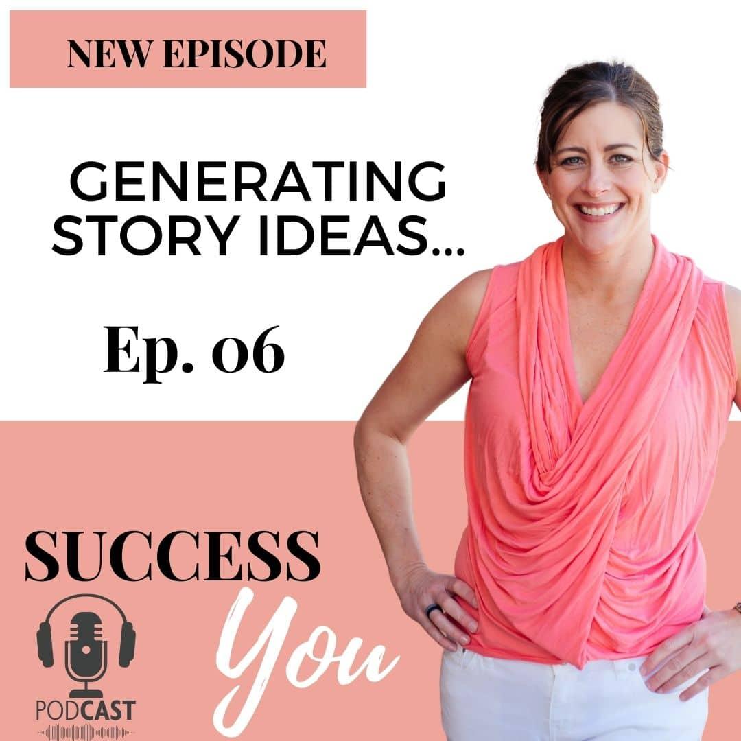 Story Ideas Podcast