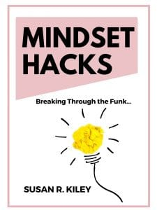 Mindset Hacks_Susan R Kiley