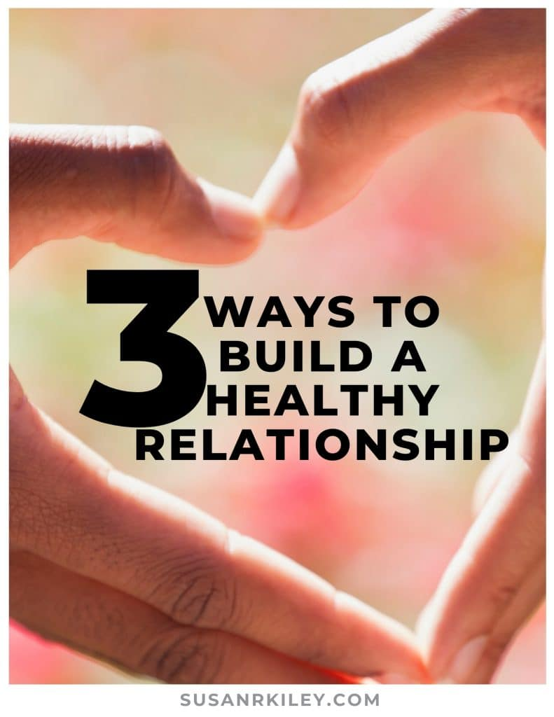Build a Healthy Relationship