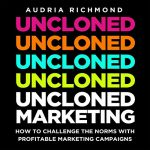 Uncloned Marketing
